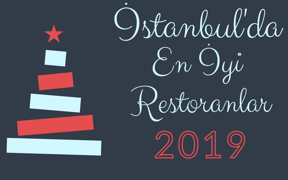 İstanbul'da En İyi Restoranlar 2019-1 [Best Restaurants-1 in İstanbul 2019]